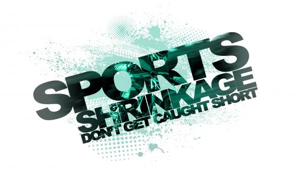 Sports Shrinkage